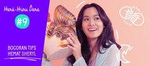 Hara Huru Dara #9: Bocoran Tips Hemat Sheryl