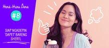 Hara Huru Dara #8: Siap Ngadepin 'Dapet' Bareng Sheryl