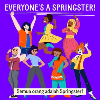 Semua Orang adalah Springster