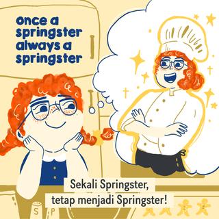 Sekali Springster, Tetap Springster!